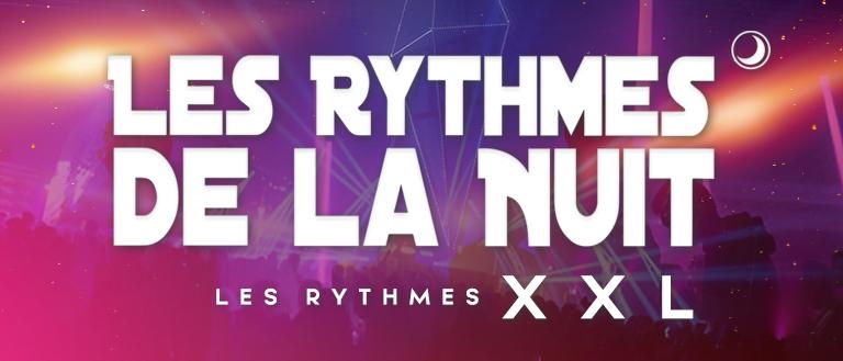 Les rythmes de la nuit XXL